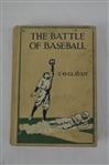"Original 1912 Hard Cover Copy of ""The Battle of Baseball"""