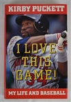 "Kirby Puckett ""I Love This Game"" Autographed Book"
