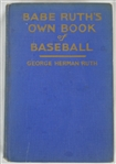 "Vintage 1928 First Edition Copy of ""Babe Ruths Own Book of Baseball by George Herman Ruth"